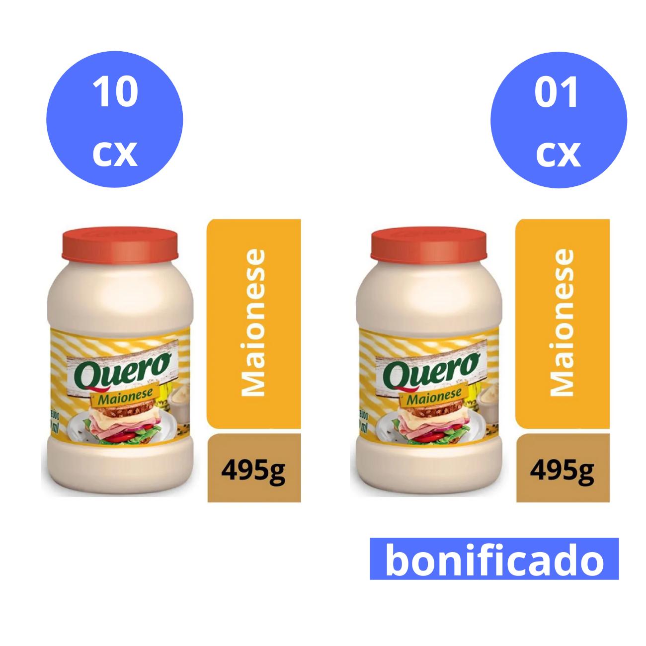 Compre 10 cx (12 un cada) de Maionese Quero 495g e Ganhe 1 cx do mesmo item